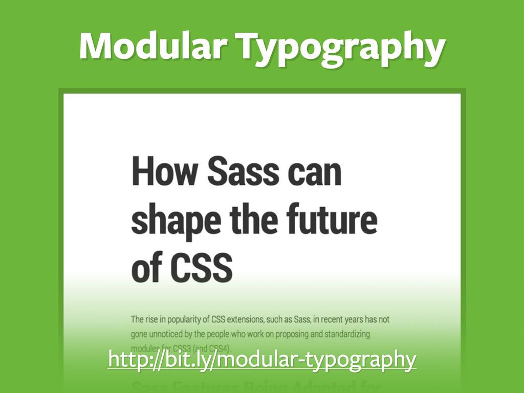 Modular Typography http://bit.ly/modular-typogr...