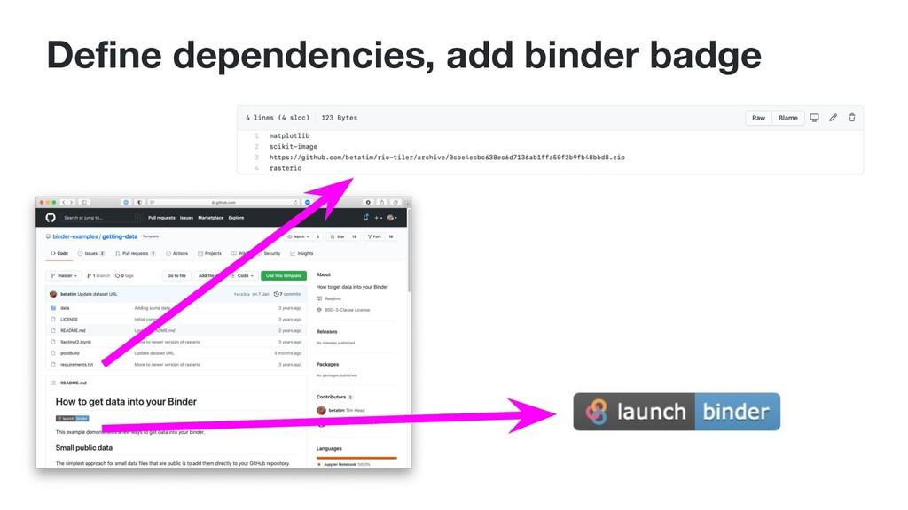 Define dependencies, add binder badge