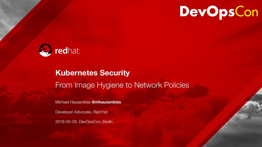 Kubernetes Security From Image Hygiene to Netw...