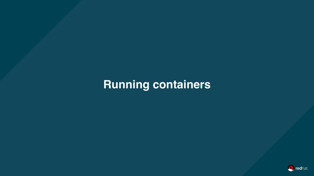 Running containers
