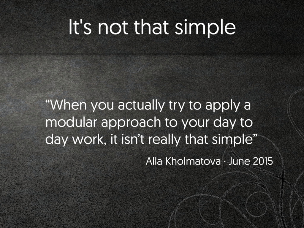 "It's not that simple ""When you actually try to ..."