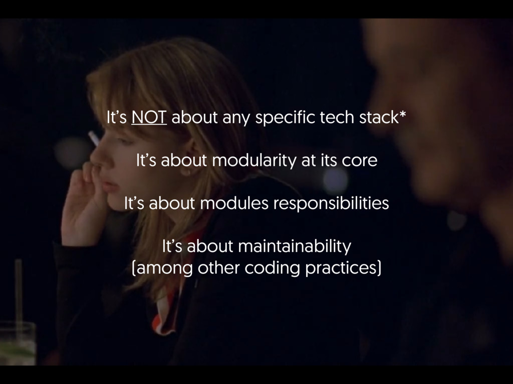 It's NOT about any specific tech stack*  It's...