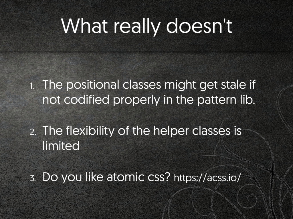 What really doesn't 1. The positional classes m...