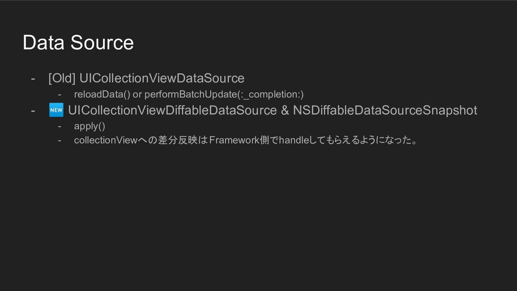 Data Source - [Old] UICollectionViewDataSource ...