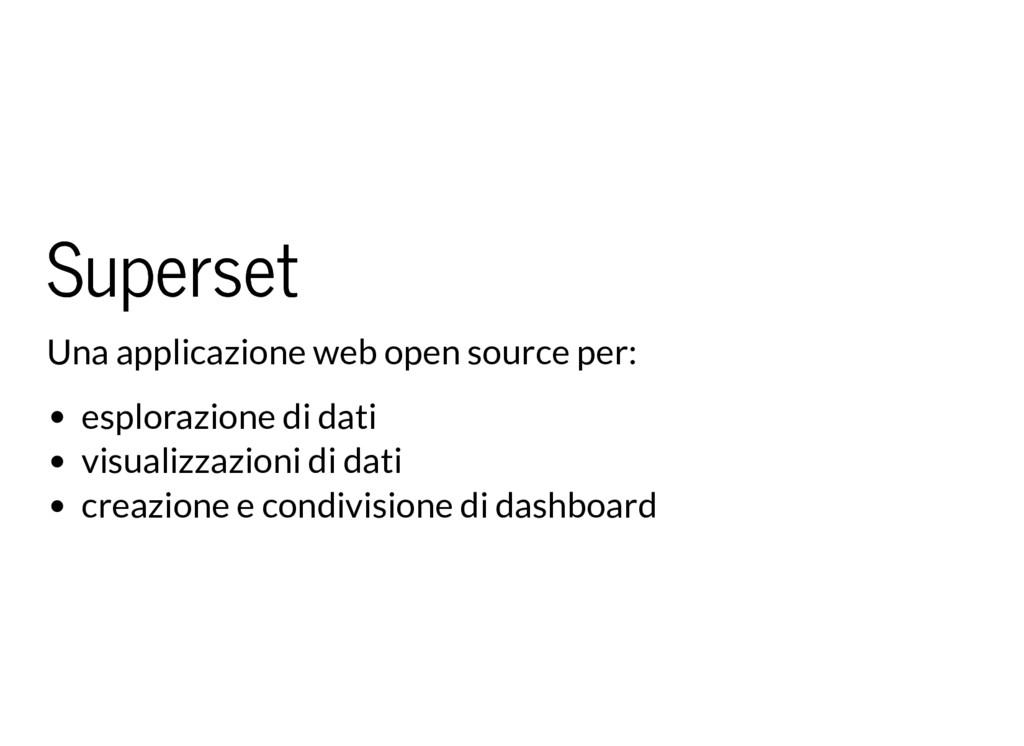 Superset Superset Una applicazione web open sou...