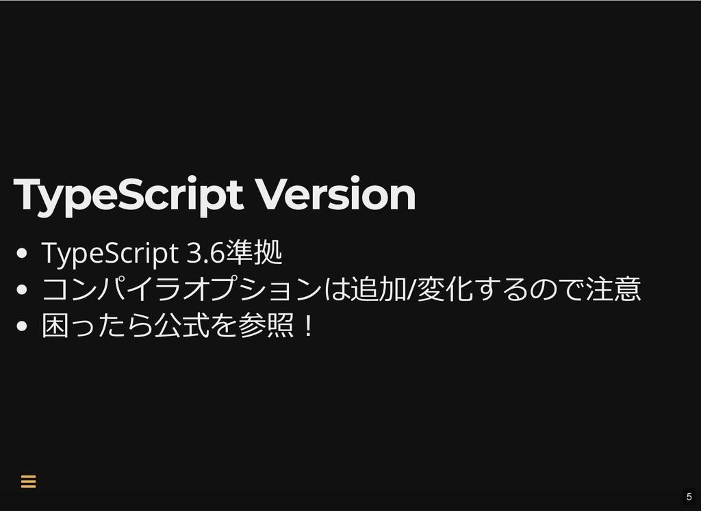 TypeScript Version TypeScript Version TypeScrip...