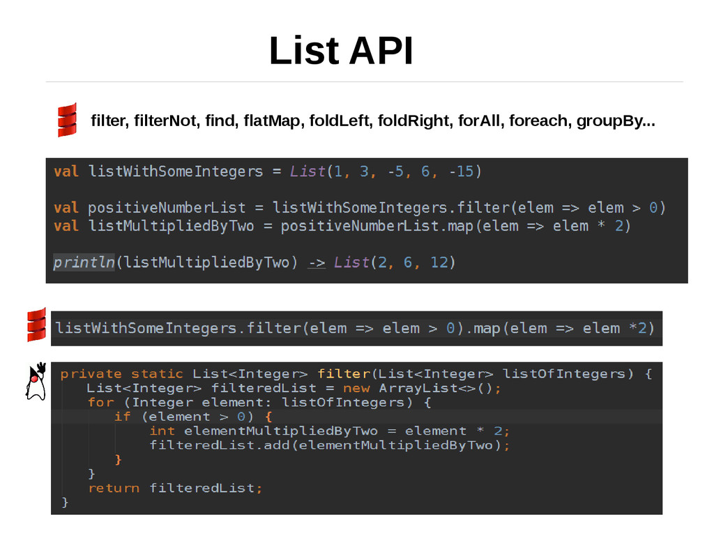 List API filter, filterNot, find, flatMap, fold...