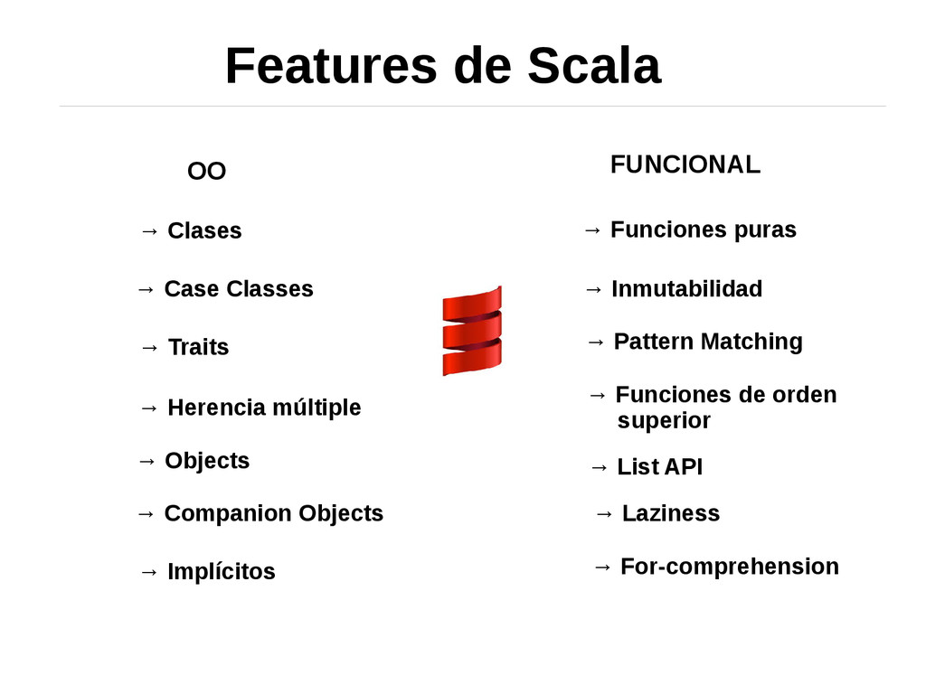 Features de Scala OO FUNCIONAL → Clases → Case ...