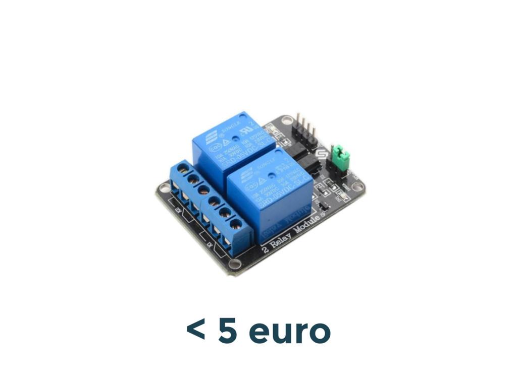 < 5 euro