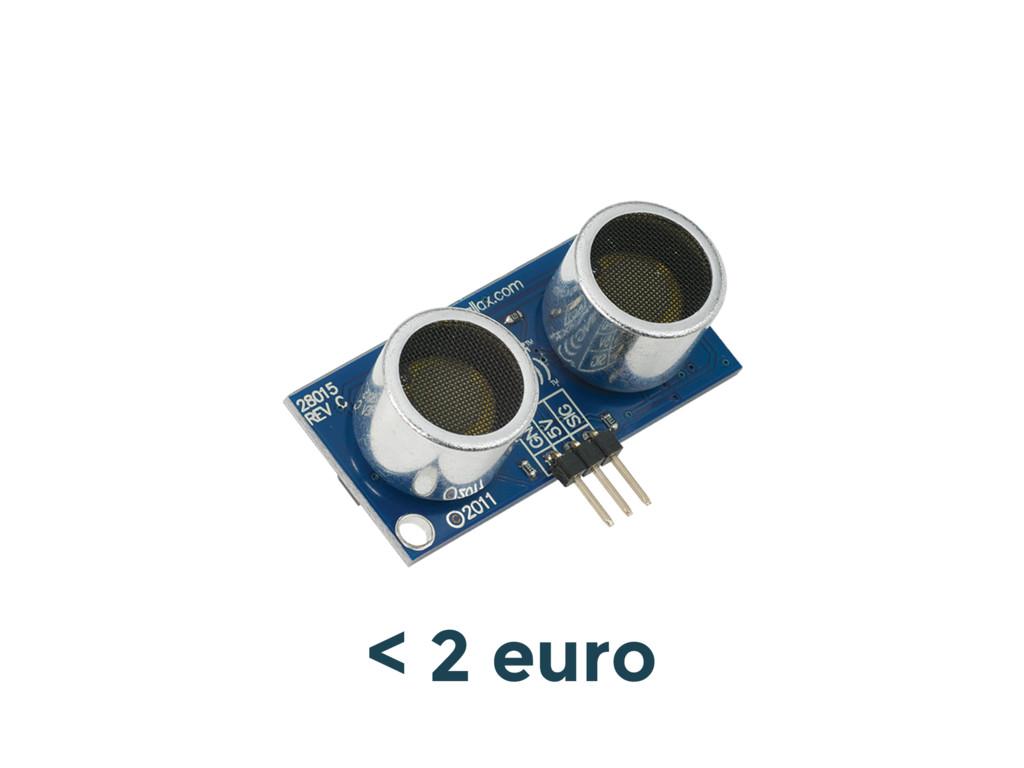 < 2 euro