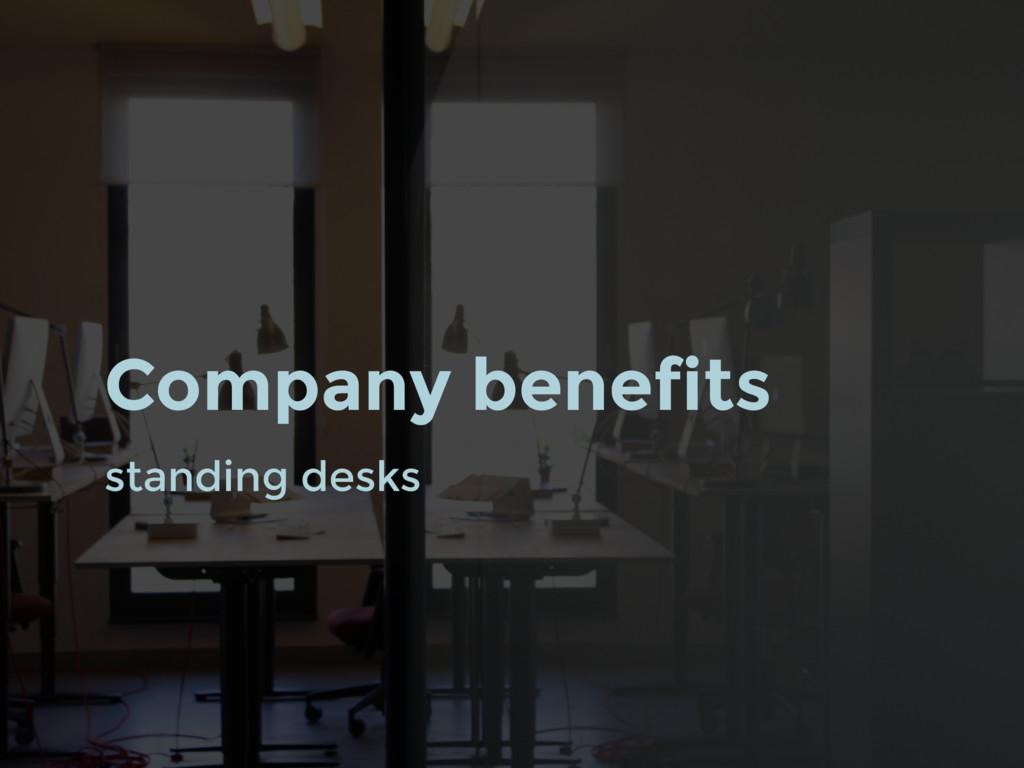 standing desks Company benefits