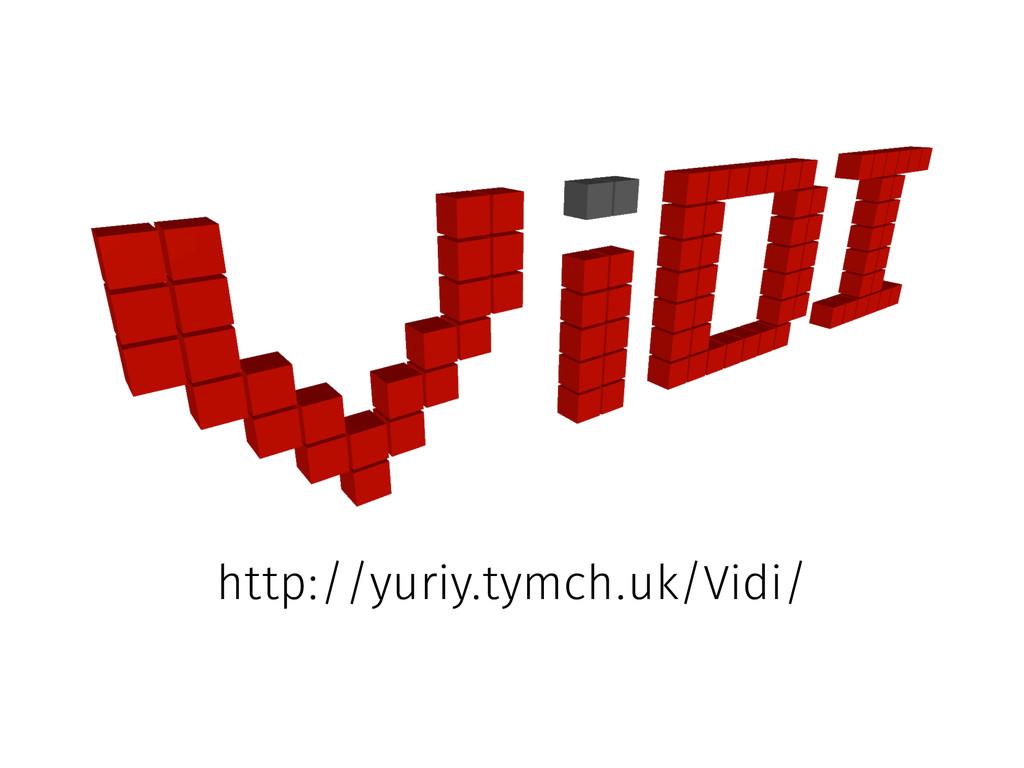 http://yuriy.tymch.uk/Vidi/