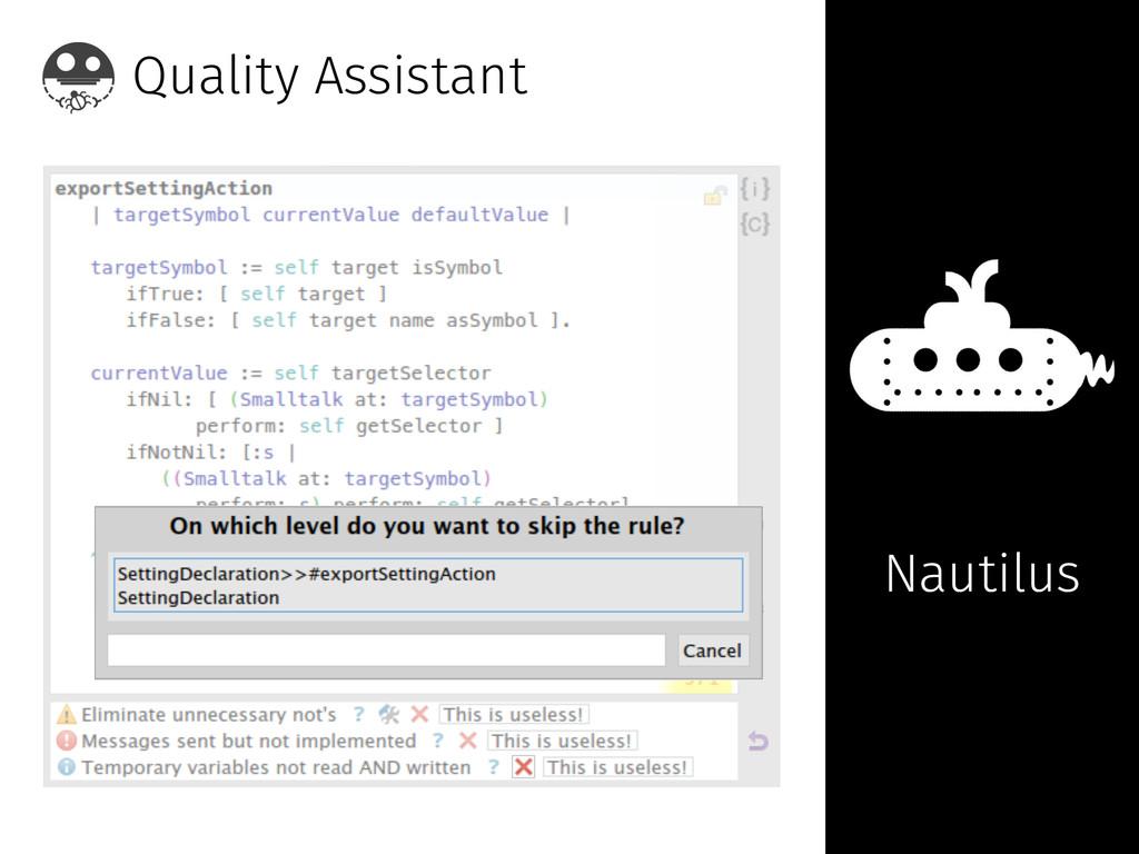 Quality Assistant Nautilus