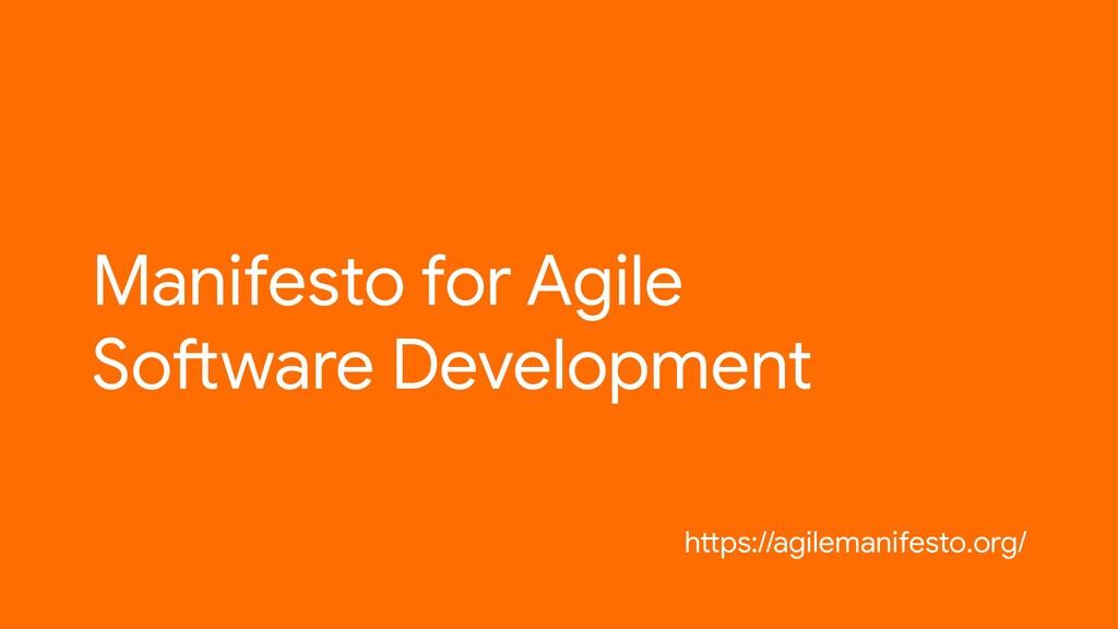 Manifesto for Agile Software Development https:...