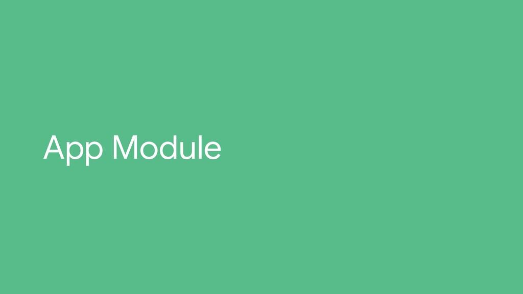 App Module