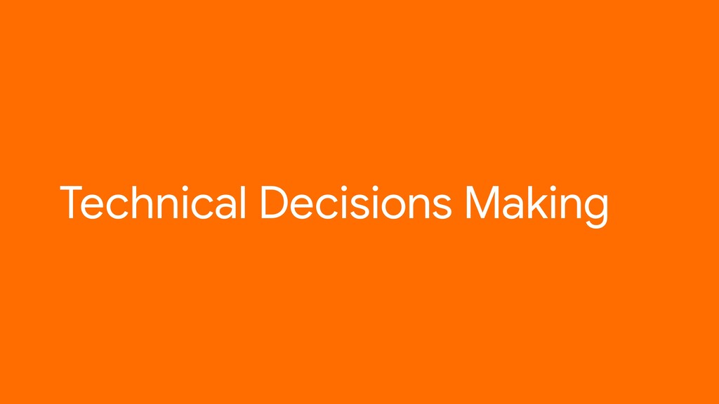Technical Decisions Making