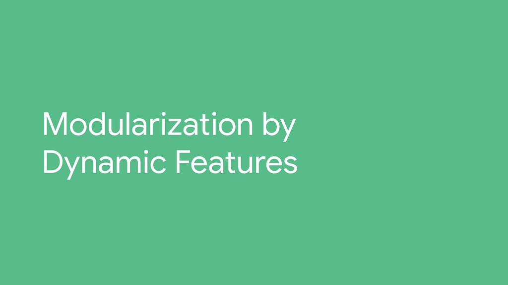 Modularization by Dynamic Features