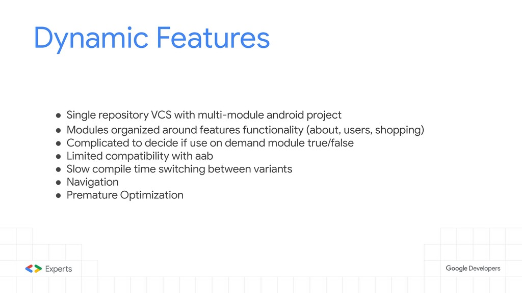 Dynamic Features ● Single repository VCS with m...