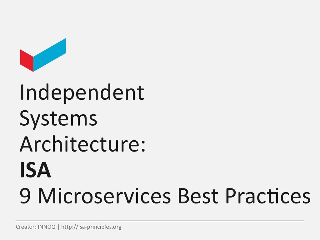 Independent Systems Architecture: ISA 9 Microse...