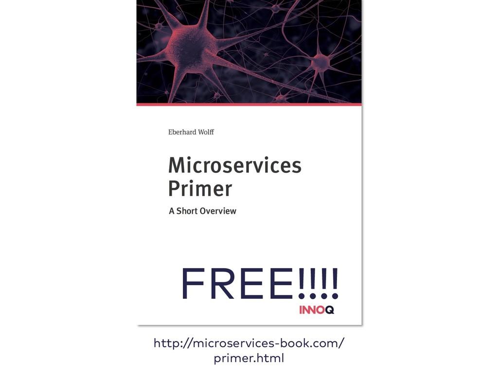 http://microservices-book.com/ primer.html FREE...