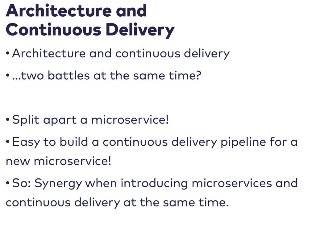 Architecture and Continuous Delivery • Architec...