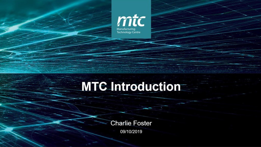 MTC Introduction  Charlie Foster  09/10/2019