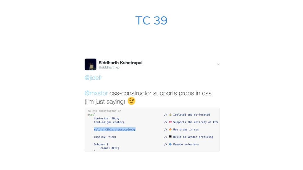 TC 39