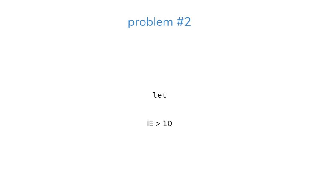 let IE > 10 problem #2