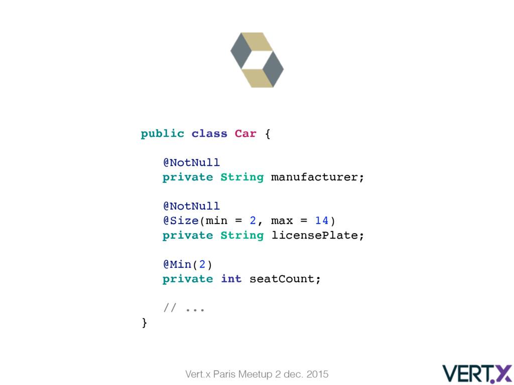 Vert.x Paris Meetup 2 dec. 2015 public class Ca...