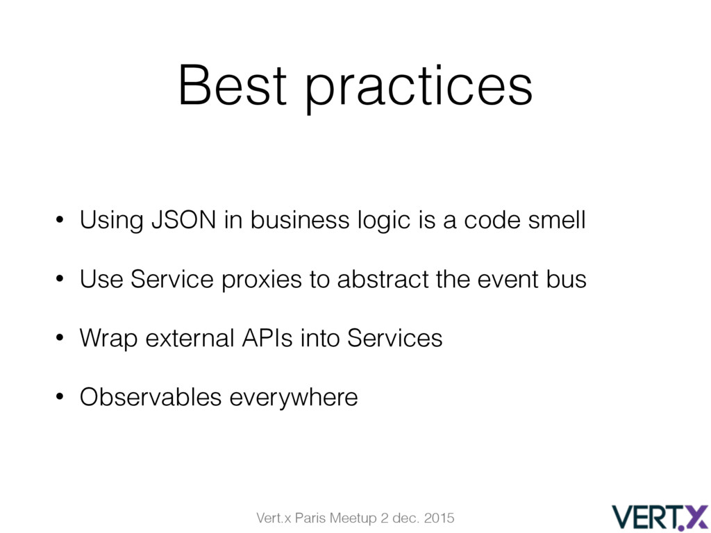 Vert.x Paris Meetup 2 dec. 2015 Best practices ...