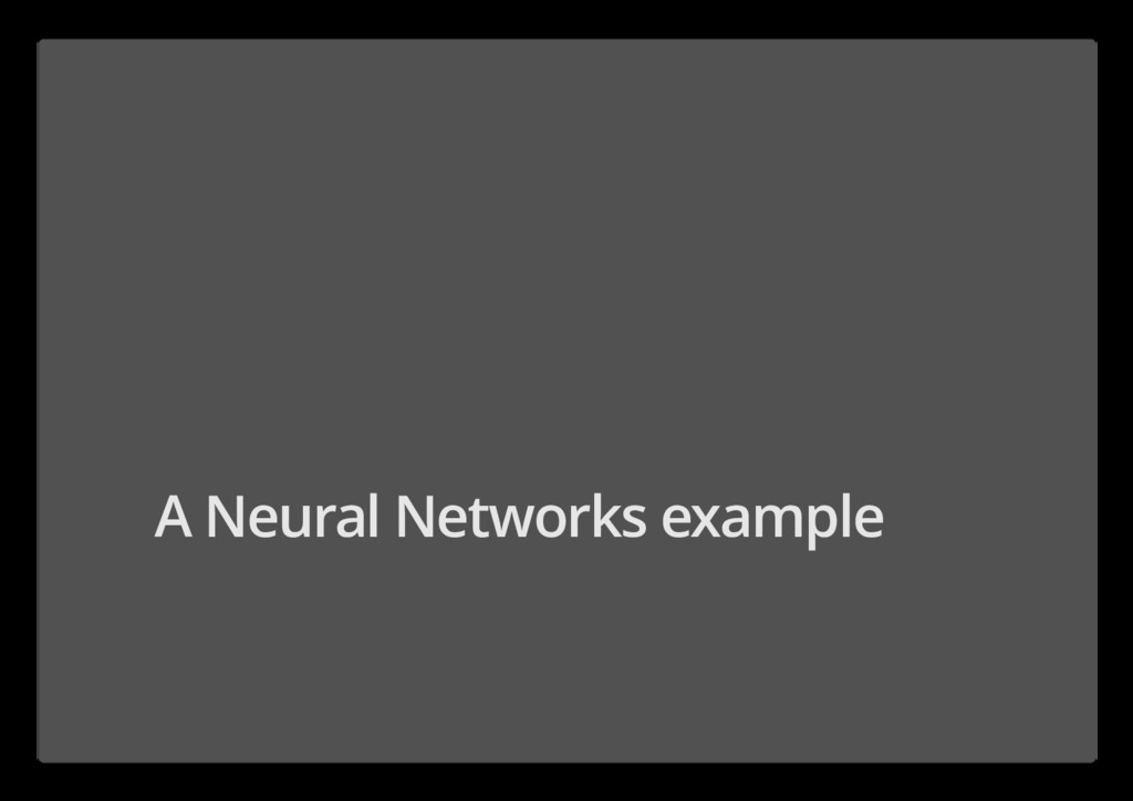 A Neural Networks example