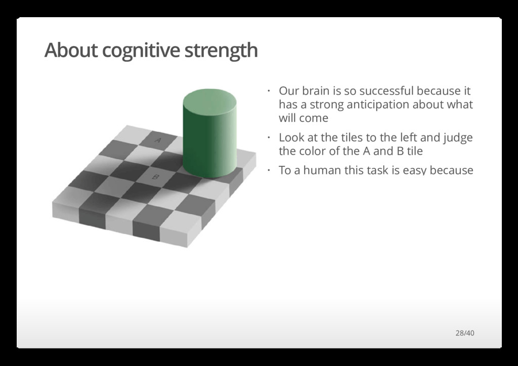 About cognitive strength Our brain is so succes...
