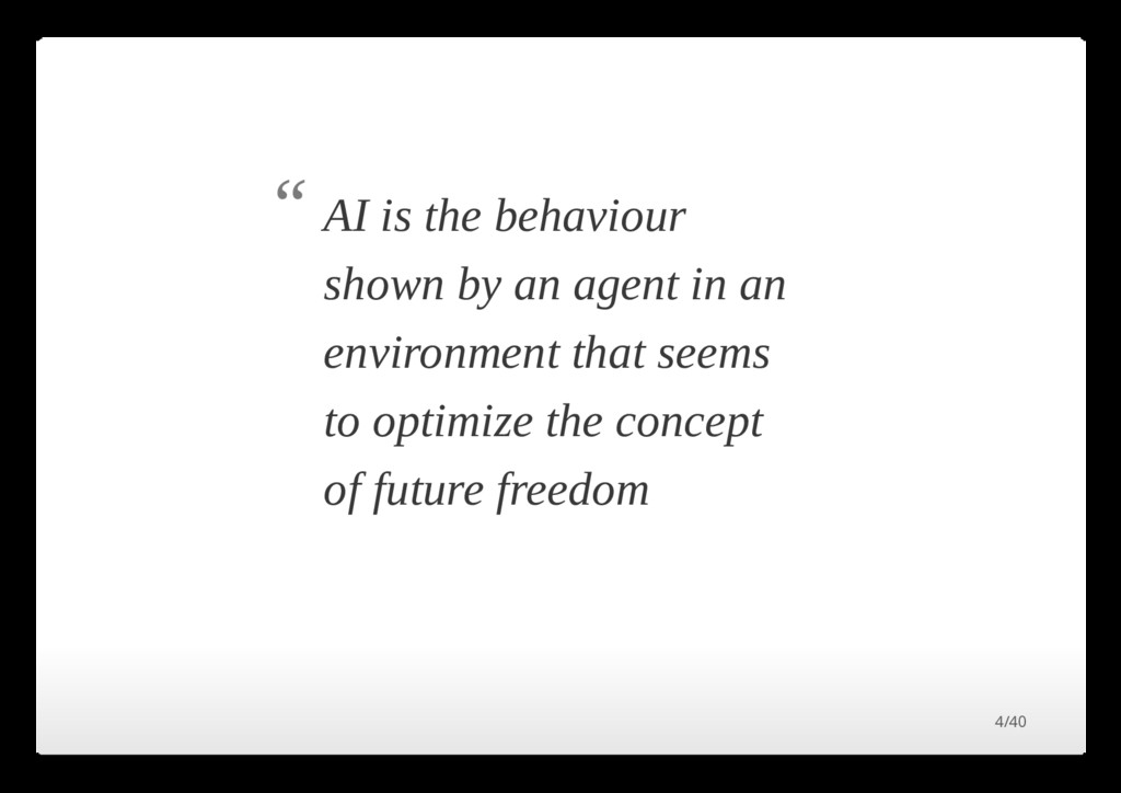 AI is the behaviour shown by an agent in an env...