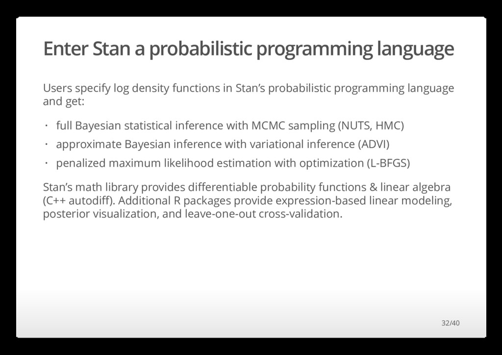 Enter Stan a probabilistic programming language...