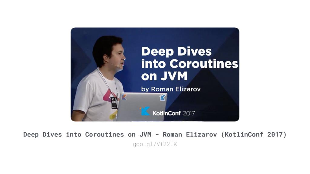 Deep Dives into Coroutines on JVM - Roman Eliza...