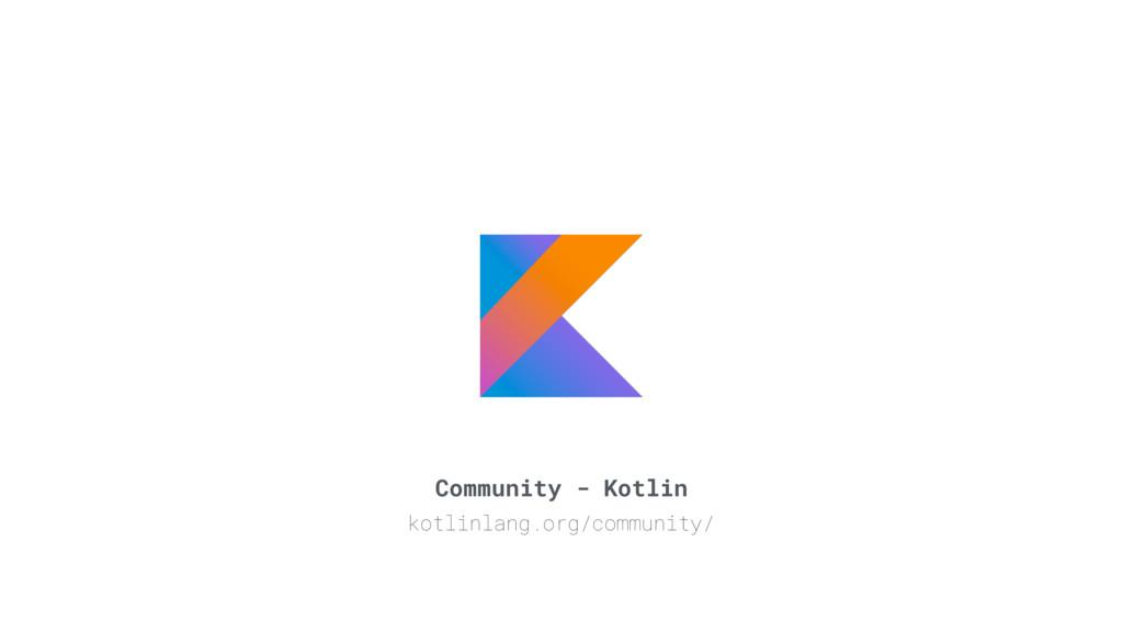 Community - Kotlin kotlinlang.org/community/