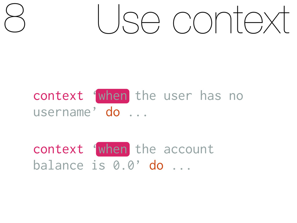 Use context context 'when the user has no usern...