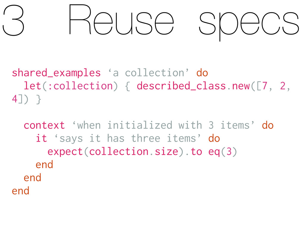 Reuse specs shared_examples 'a collection' do l...