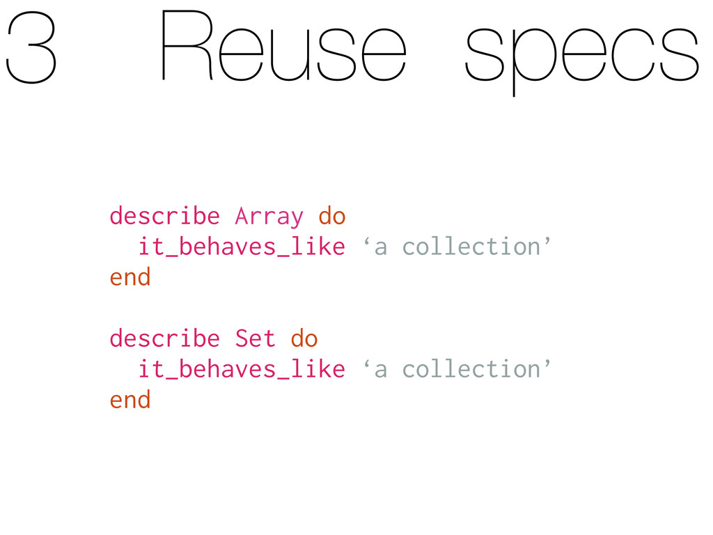 Reuse specs describe Array do it_behaves_like '...