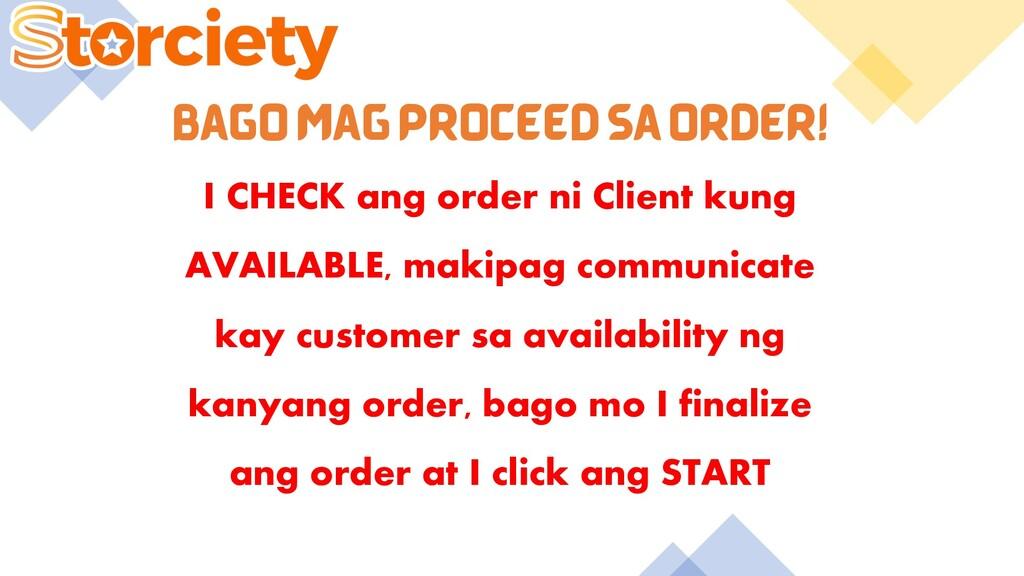 BAGO MAG PROCEED SA ORDER! I CHECK ang order ni...