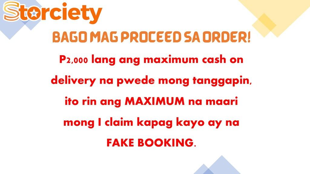 BAGO MAG PROCEED SA ORDER! P2,000 lang ang maxi...