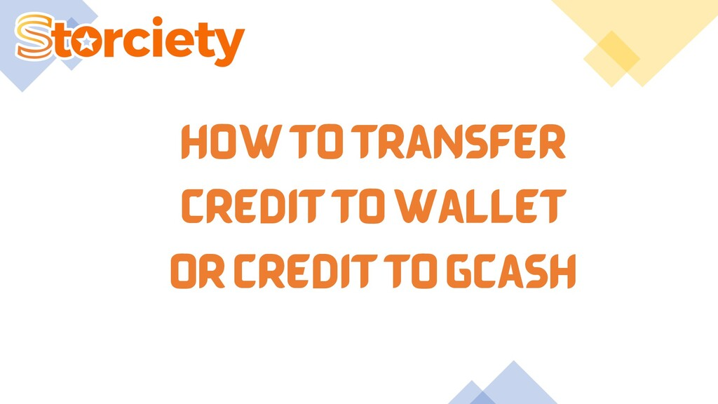 HOW TO TRANSFER CREDIT TO WALLET OR CREDIT TO G...