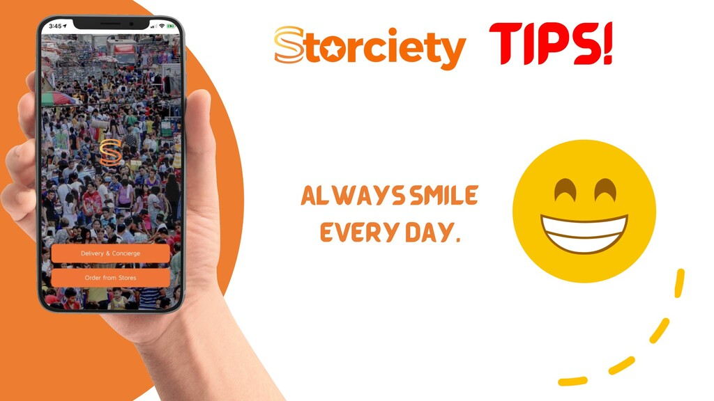 TIPS! ALWAYS SMILE EVERY DAY.