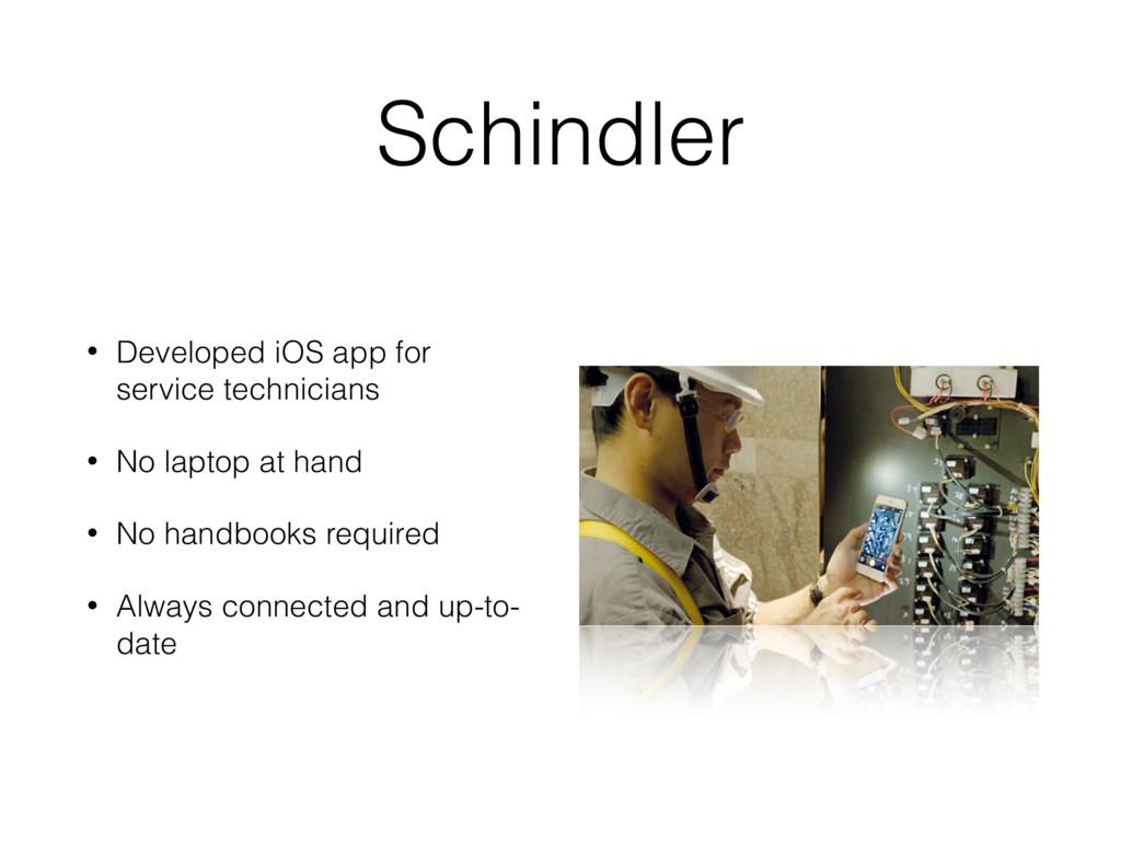 Schindler • Developed iOS app for service techn...