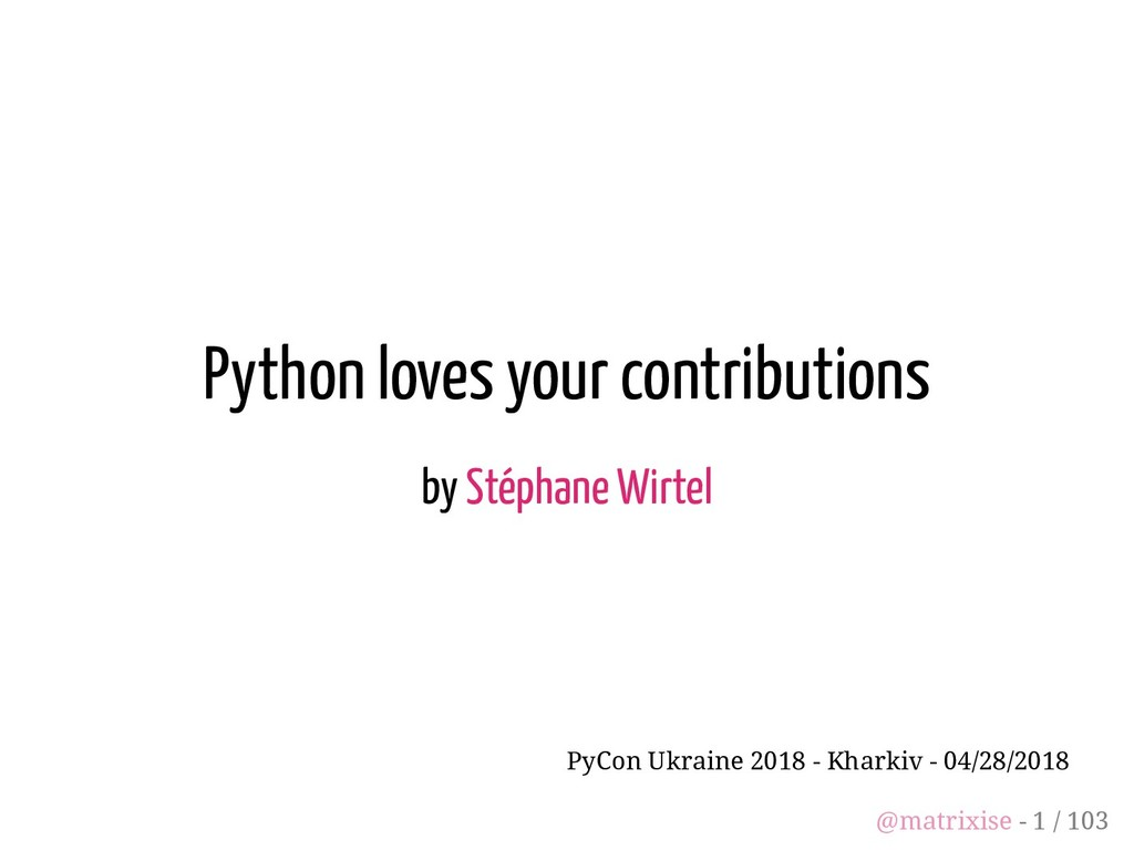 Python loves your contributions by Stéphane Wir...