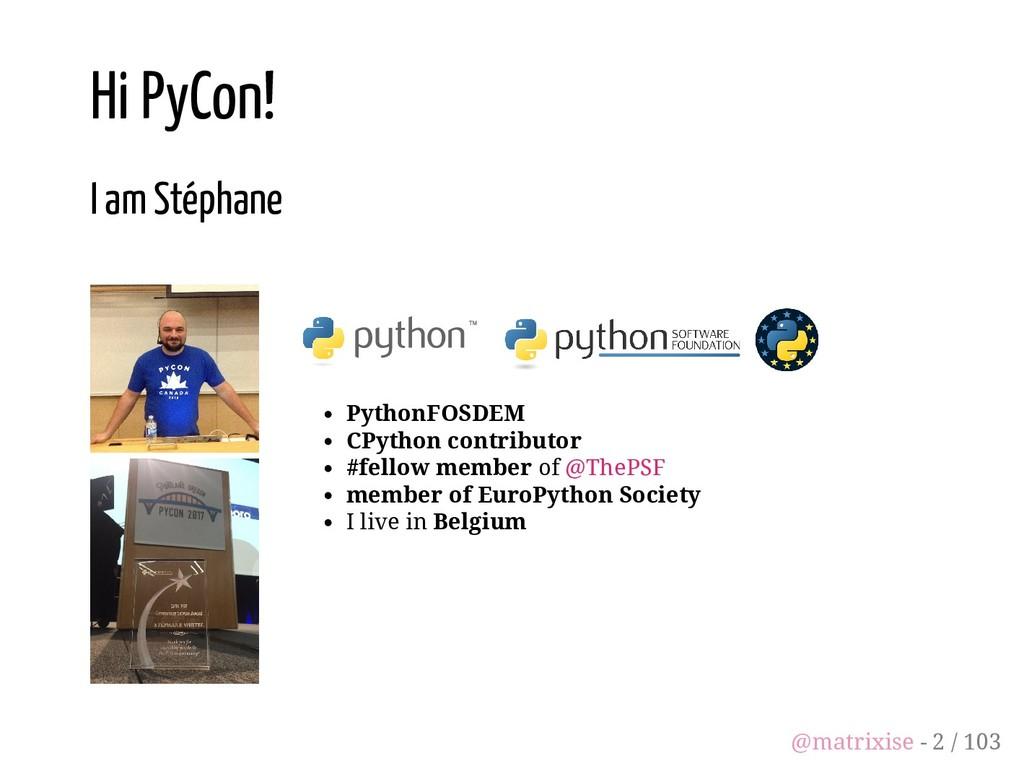 PythonFOSDEM CPython contributor #fellow member...