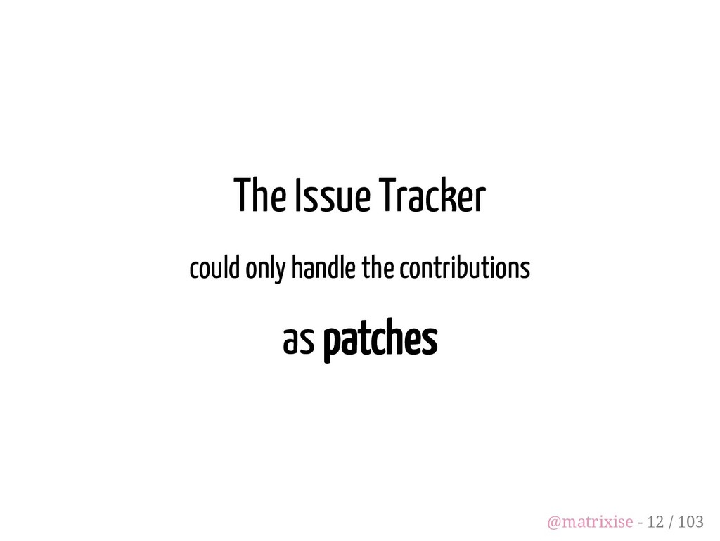 The Issue Tracker could only handle the contrib...
