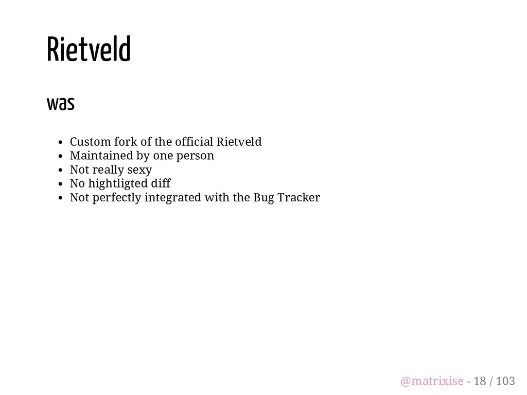 Rietveld was Custom fork of the official Rietve...