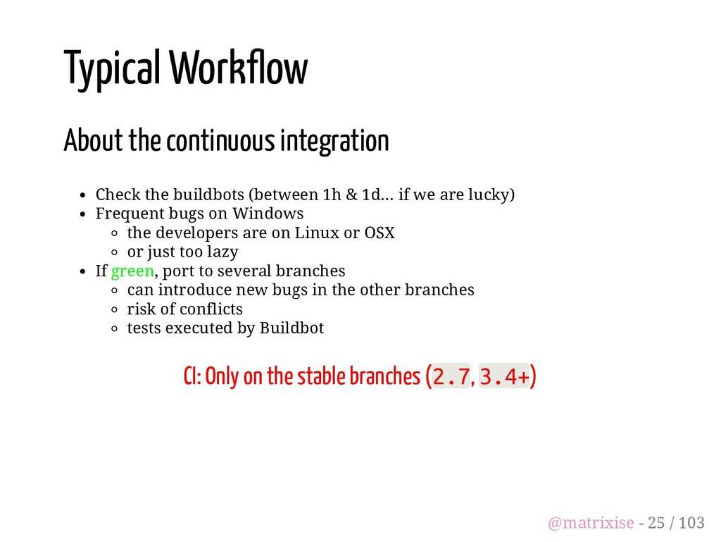 Typical Work ow About the continuous integratio...