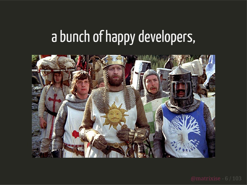 a bunch of happy developers, @matrixise - 6 / 1...